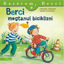 Christian Tielmann - Berci megtanul biciklizni - Barátom, Berci 12.