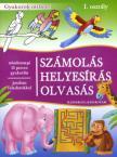 SZÁMOLÁS, HELYESÍRÁS, OLVASÁS KISISKOLÁSOKNAK I. OSZT.