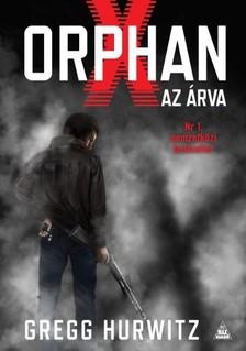 Gregg Hurwitz - Orphan X - Az Árva [eKönyv: epub, mobi]
