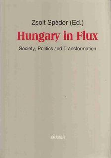 Spéder Zsolt - Hungary in Flux [antikvár]