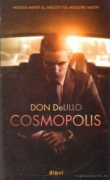 Don DeLillo - Cosmopolis [antikvár]