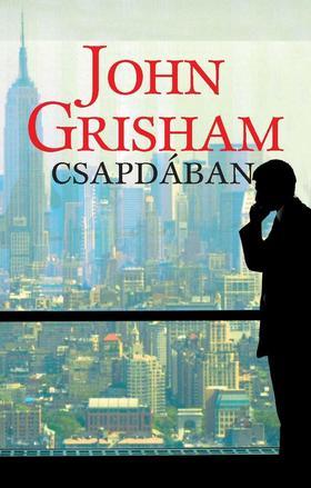 John Grisham - Csapdában
