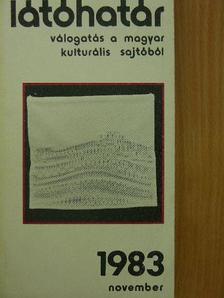 Ágh István - Látóhatár 1983. november [antikvár]