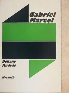 Dékány András - Gabriel Marcel [antikvár]