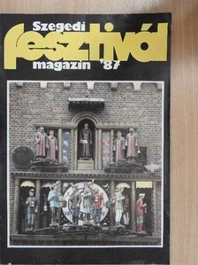 Apró Ferenc - Szegedi Fesztivál Magazin '87 [antikvár]