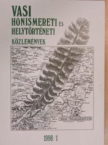 Balogh Péter - Vasi Honismereti és Helytörténeti Közlemények 1998/1. [antikvár]