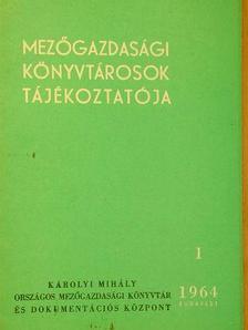 Gál Andorné - Mezőgazdasági könyvtárosok tájékoztatója 1964/1-4.  [antikvár]