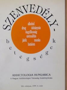 Császi Lajos - Addictologia Hungarica 1999/4. [antikvár]