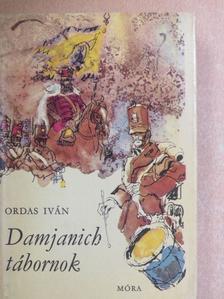 Ordas Iván - Damjanich tábornok [antikvár]