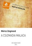 MÓRICZ ZSIGMOND - A csizmadia malaca [eKönyv: epub, mobi]