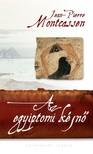 Jean-Pierre Montcassen - Az egyiptomi kéjnő [eKönyv: epub, mobi]