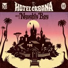 Naughty Boy - Hotel Cabana - CD -