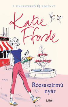Fforde, Katie - Rózsaszirmú nyár