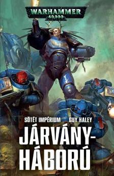 Guy Haley - Járványháború