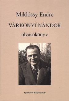 Miklóssy Endre - Várkonyi olvasókönyv