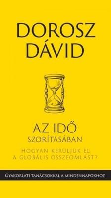 Dorosz Dávid - Az idő szorításában [eKönyv: epub, mobi]