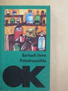 Sarkadi Imre - Pokolraszállás [antikvár]
