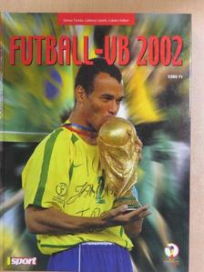 Dénes Tamás - Futball-VB 2002 [antikvár]