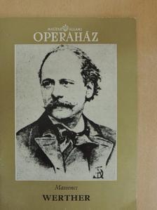 Fodor Géza - Massenet: Werther [antikvár]