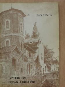 Pifkó Péter - Esztergomi utcák [antikvár]
