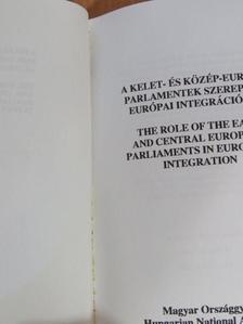 Augustin Marian Húska - A kelet- és közép-európai parlamentek szerepe az európai integrációban [antikvár]