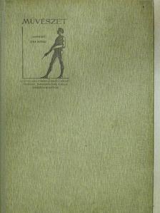 Balogh Bertalan - Művészet 1910/1-10. [antikvár]