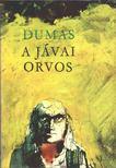 Alexandre DUMAS - A jávai orvos [antikvár]
