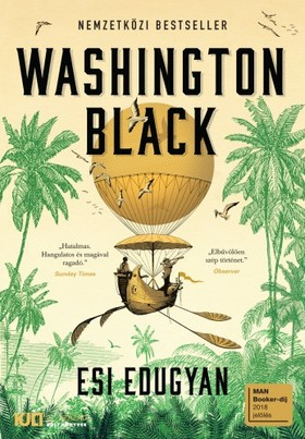 Esi Edugyan - Washington Black [eKönyv: epub, mobi]