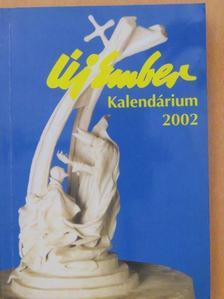 Beke György - Új Ember Kalendárium 2002 [antikvár]