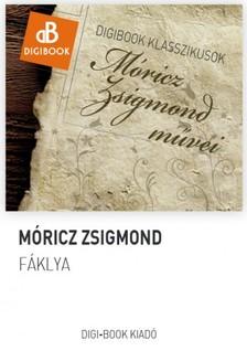 MÓRICZ ZSIGMOND - Fáklya [eKönyv: epub, mobi]