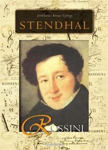 Stendhal - Rossini élete és kora [eKönyv: epub, mobi]