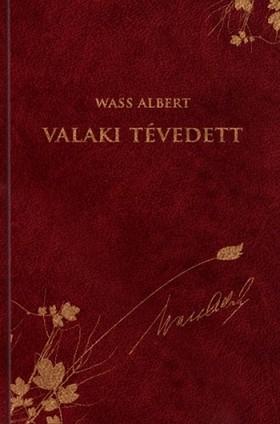 Wass Albert - Valaki tévedett - Elbeszélések 1945-1950. [eKönyv: epub, mobi]