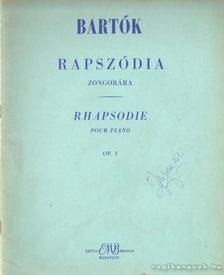 Bartók Béla - Rapszódia zongorára [antikvár]