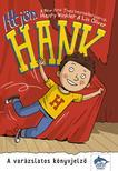 Henry Winkler, Lin Oliver - Itt jön Hank - A varázslatos könyvjelző