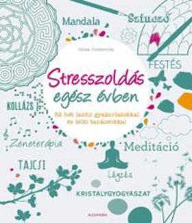 Gilles Diederichs - Stresszoldás egész évben