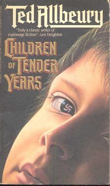 ALLBEURY, TED - Children of Tender Years [antikvár]