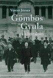 Vonyó József - Gömbös Gyula és a hatalom [eKönyv: pdf]