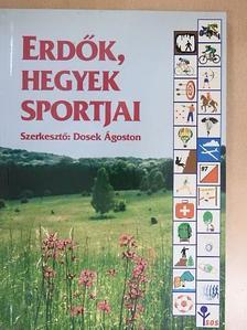 Dr. Dénes György - Erdők, hegyek sportjai [antikvár]