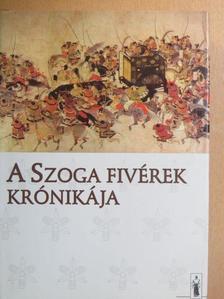 A Szoga fivérek krónikája [antikvár]