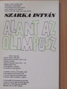 Szarka István - Alant az Olimposz [antikvár]