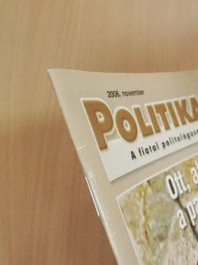 Balogh Róbert - Politika.hu 2006. november [antikvár]