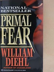 William Diehl - Primal Fear [antikvár]