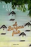 Elizabeth Strout - A Burgess fiúk [eKönyv: epub, mobi]