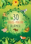 30 angol-magyar állatmese   [eKönyv: pdf]