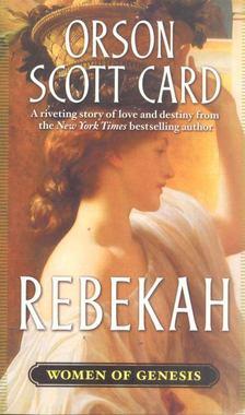 Orson Scott Card - Rebekah [antikvár]