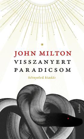 JOHN MILTON - Visszanyert paradicsom - kétnyelvű kiadás