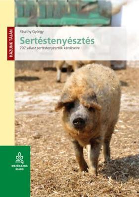 Pászthy György - Sertéstenyésztés - 707 válasz sertéstenyésztők kérdéseire