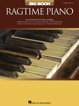 THE BIG BOOK OF RAGTIME PIANO. PIANO SOLO