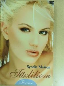 Syndie Maison - Tűzliliom [antikvár]