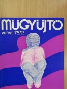 Batári Ferenc - Műgyűjtő 1975/2. [antikvár]